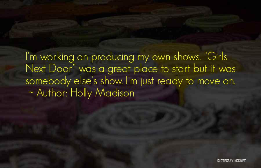 I'm Just A Girl Quotes By Holly Madison