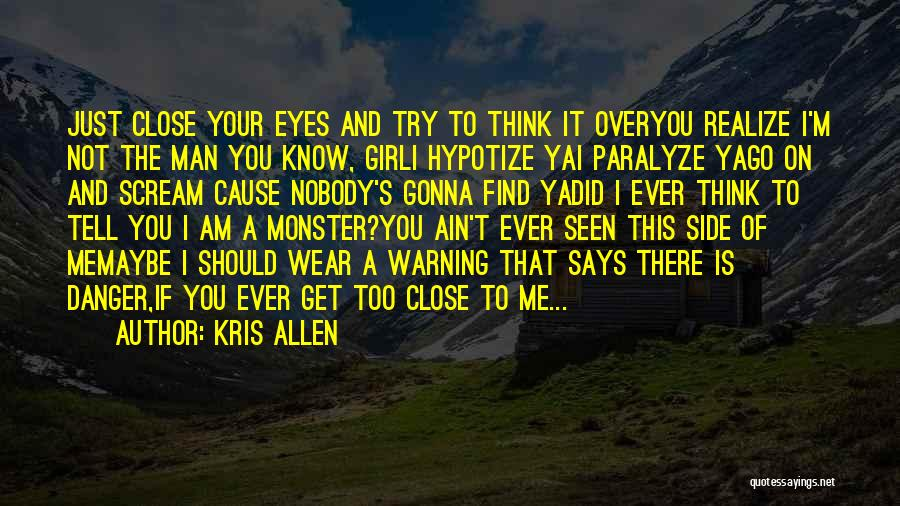 I'm Just A Girl Quotes By Kris Allen