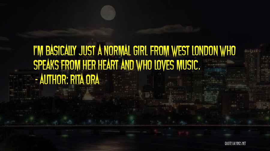 I'm Just A Girl Quotes By Rita Ora