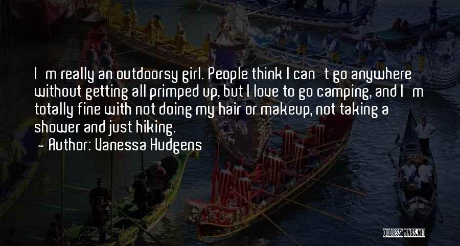 I'm Just A Girl Quotes By Vanessa Hudgens