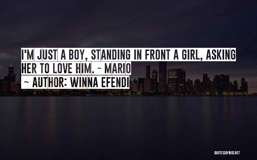 I'm Just A Girl Quotes By Winna Efendi