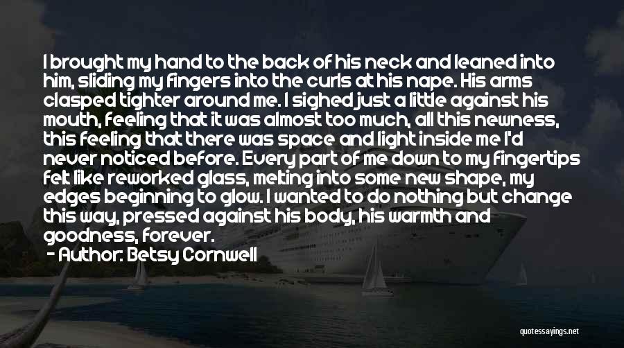 I'm Just Feeling Down Quotes By Betsy Cornwell