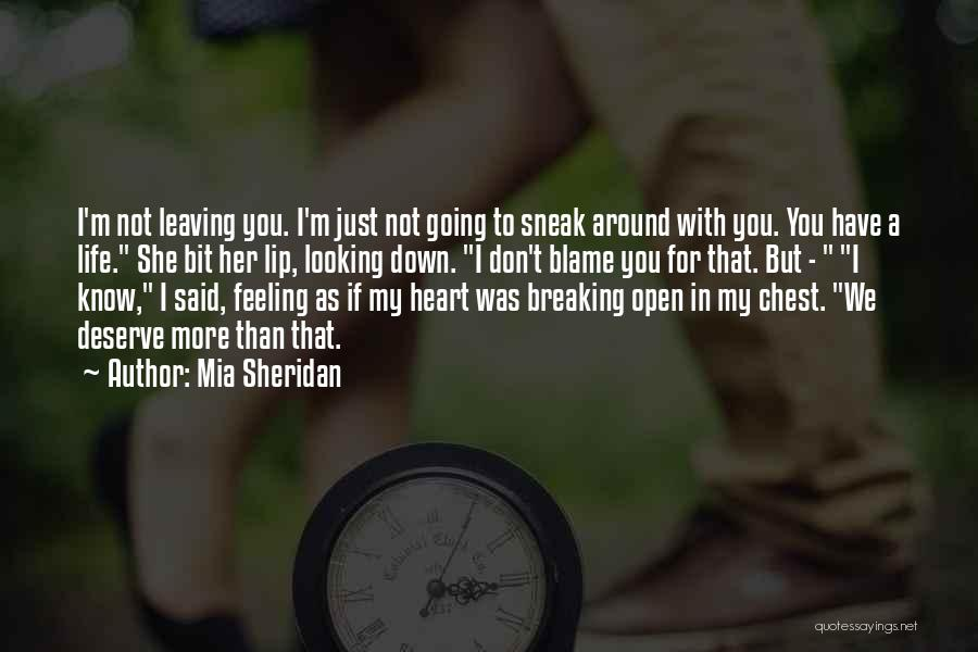 I'm Just Feeling Down Quotes By Mia Sheridan