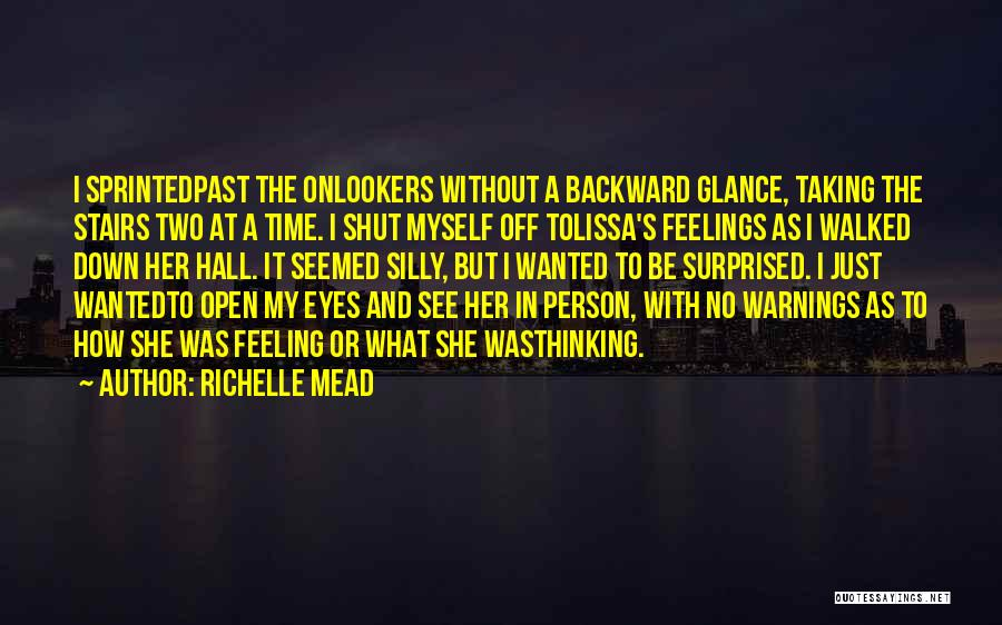 I'm Just Feeling Down Quotes By Richelle Mead
