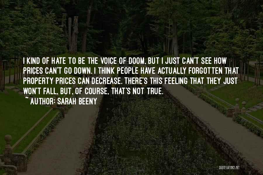 I'm Just Feeling Down Quotes By Sarah Beeny