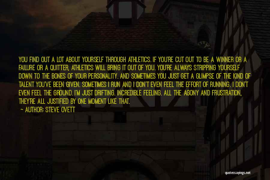 I'm Just Feeling Down Quotes By Steve Ovett