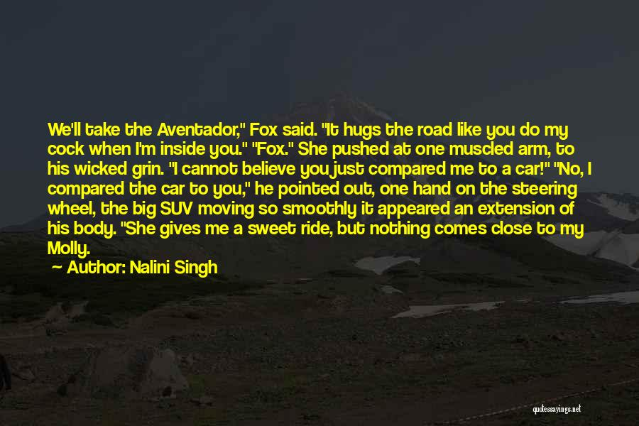 I'm Just Nothing To You Quotes By Nalini Singh