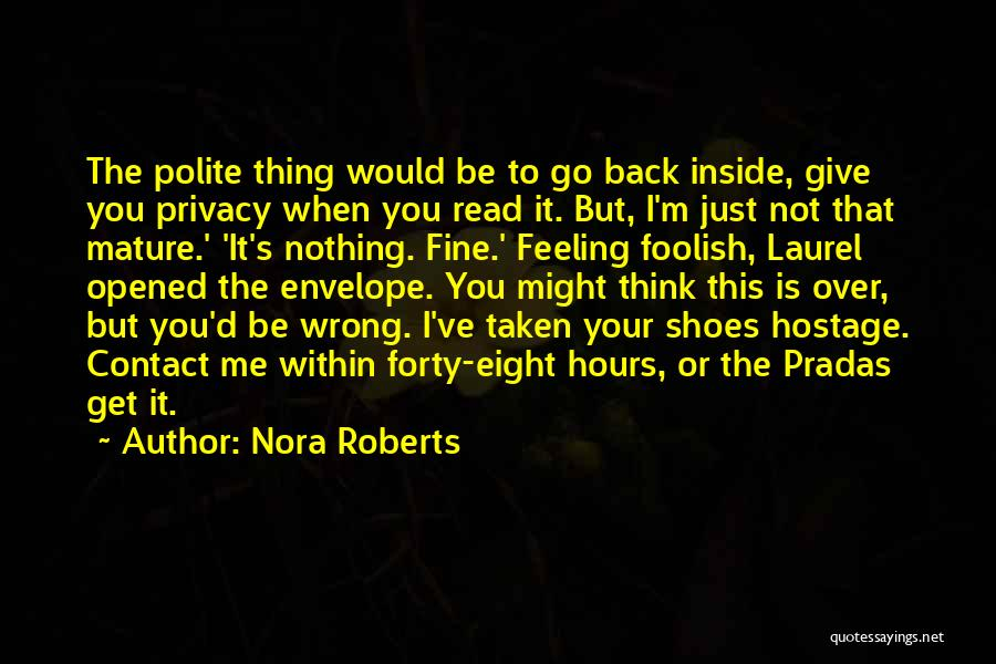 I'm Just Nothing To You Quotes By Nora Roberts