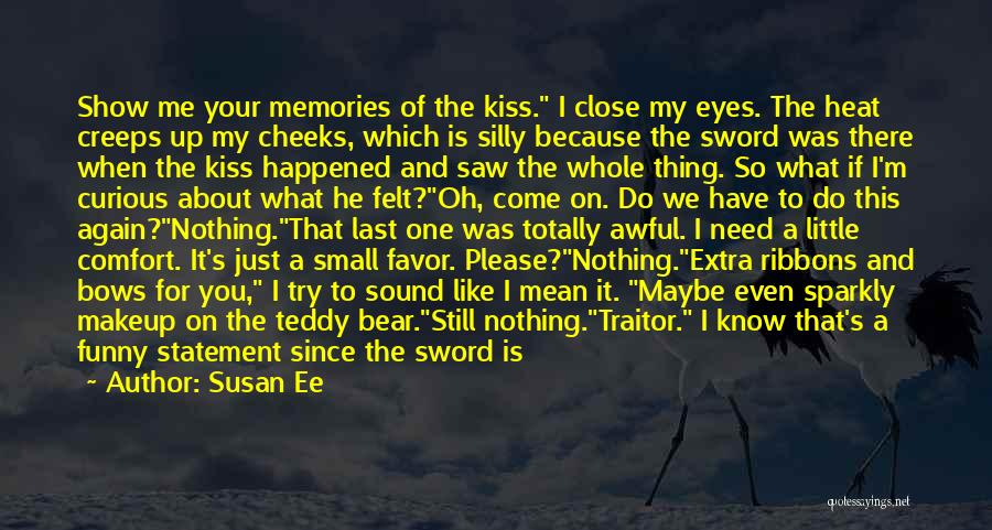 I'm Just Nothing To You Quotes By Susan Ee