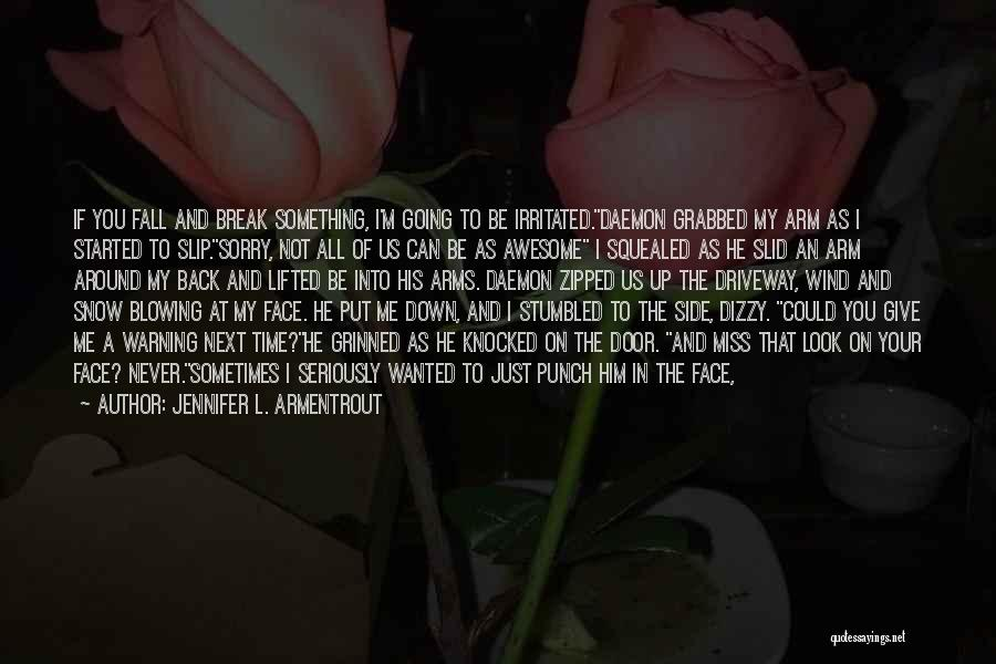 I'm Like A Wind Quotes By Jennifer L. Armentrout