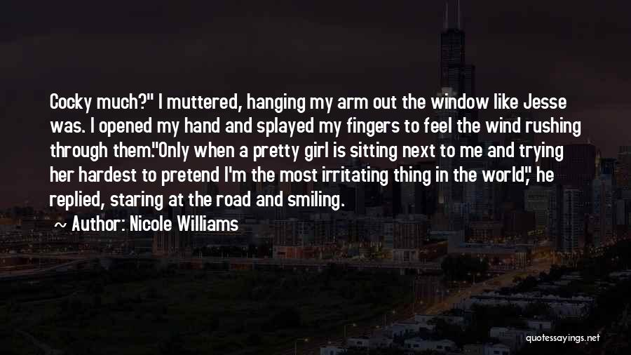 I'm Like A Wind Quotes By Nicole Williams