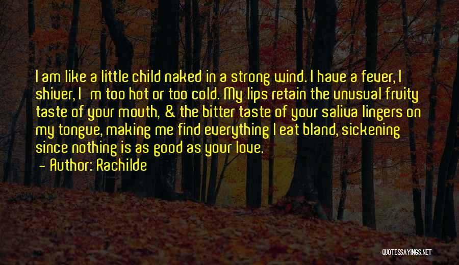 I'm Like A Wind Quotes By Rachilde