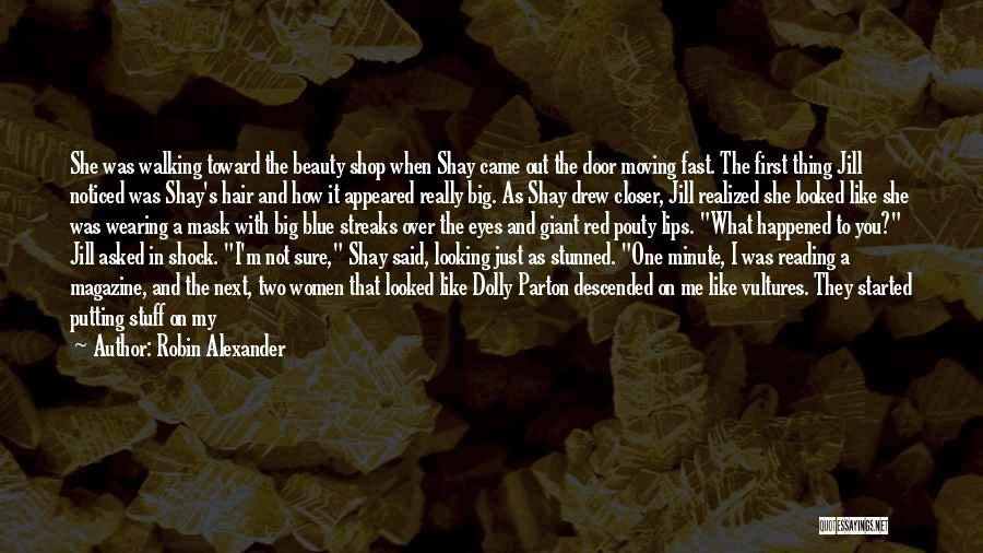 I'm Like A Wind Quotes By Robin Alexander