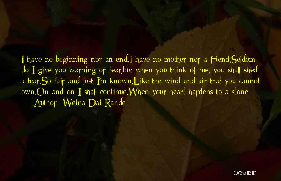 I'm Like A Wind Quotes By Weina Dai Randel