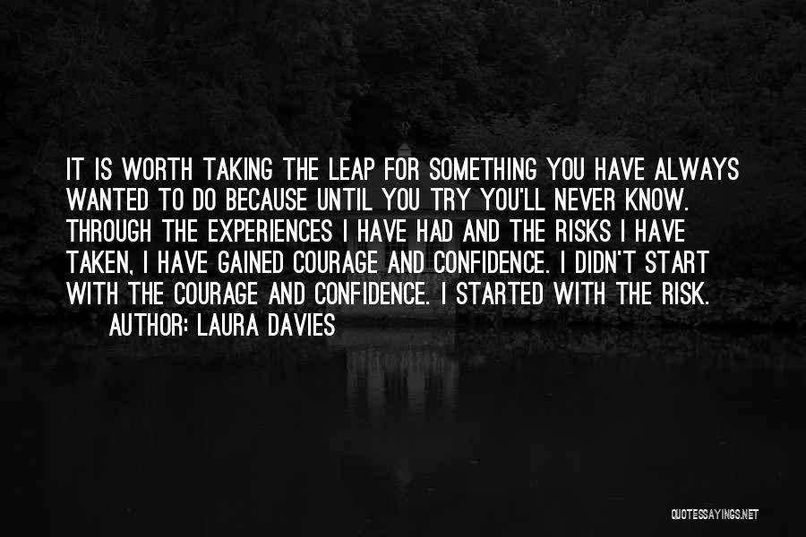 I'm Never Worth It Quotes By Laura Davies