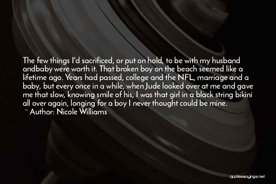 I'm Never Worth It Quotes By Nicole Williams