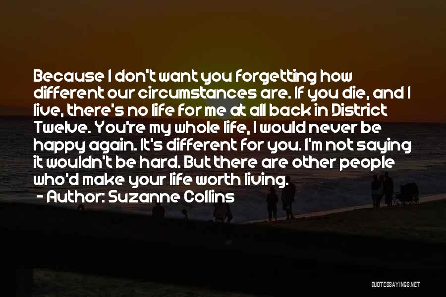 I'm Never Worth It Quotes By Suzanne Collins