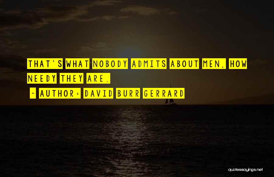 I'm Nobody's Ex Quotes By David Burr Gerrard