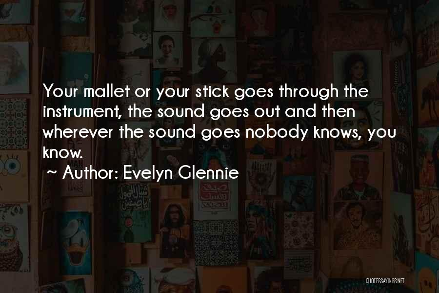 I'm Nobody's Ex Quotes By Evelyn Glennie