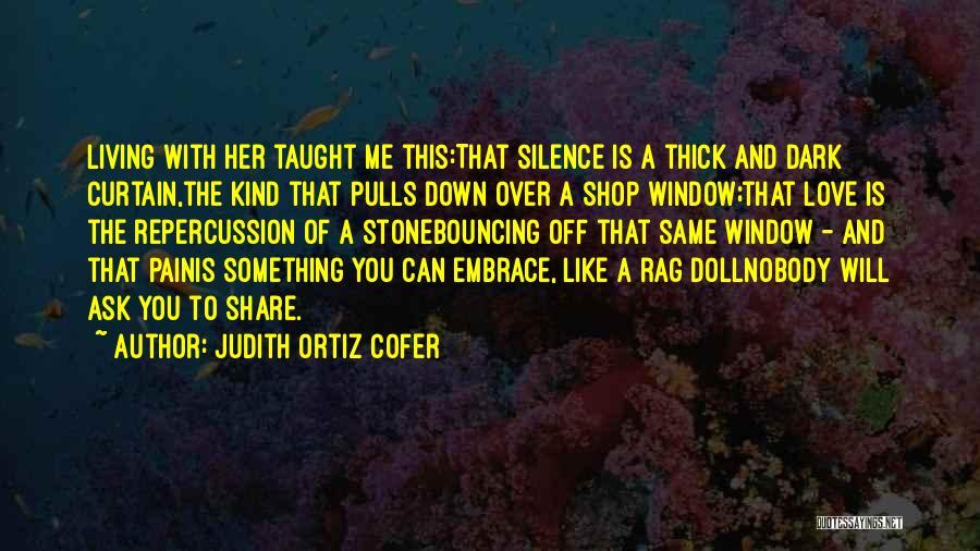 I'm Nobody's Ex Quotes By Judith Ortiz Cofer