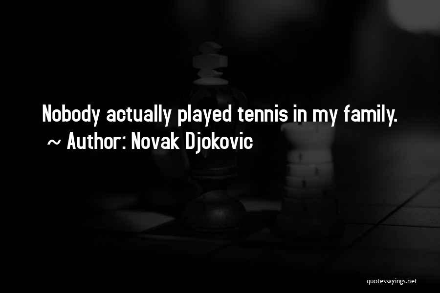 I'm Nobody's Ex Quotes By Novak Djokovic