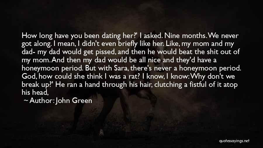 I'm Not A Bad Mom Quotes By John Green