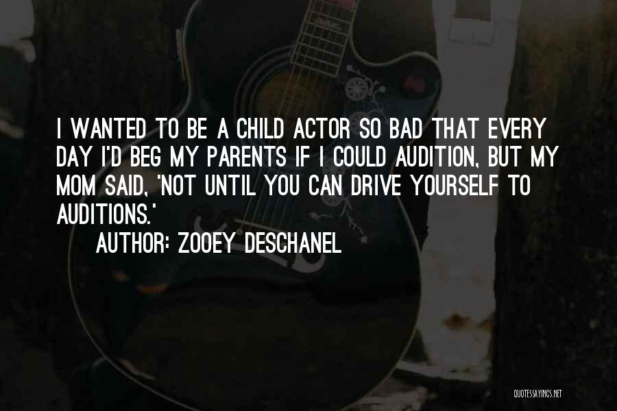I'm Not A Bad Mom Quotes By Zooey Deschanel