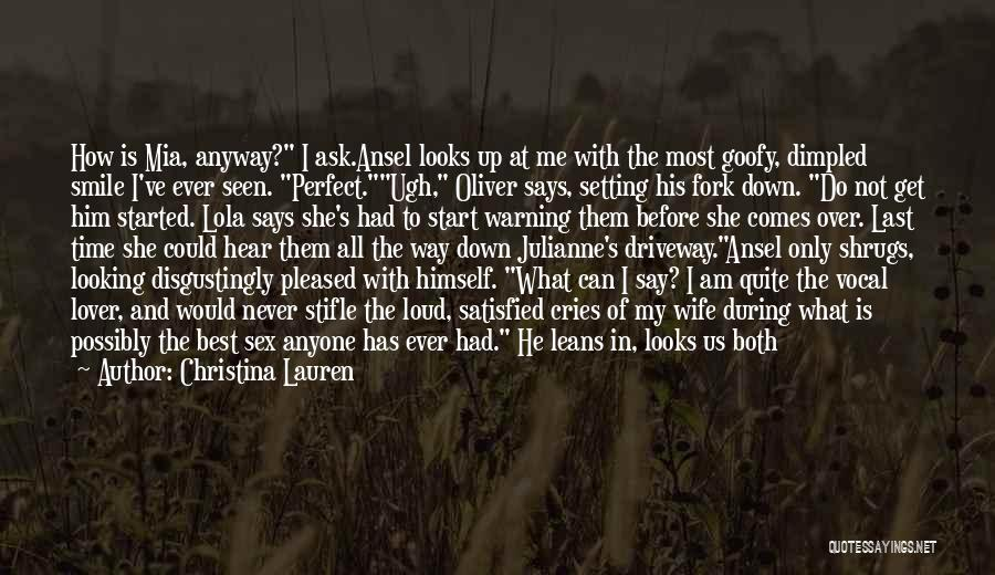I'm Not A Perfect Wife Quotes By Christina Lauren