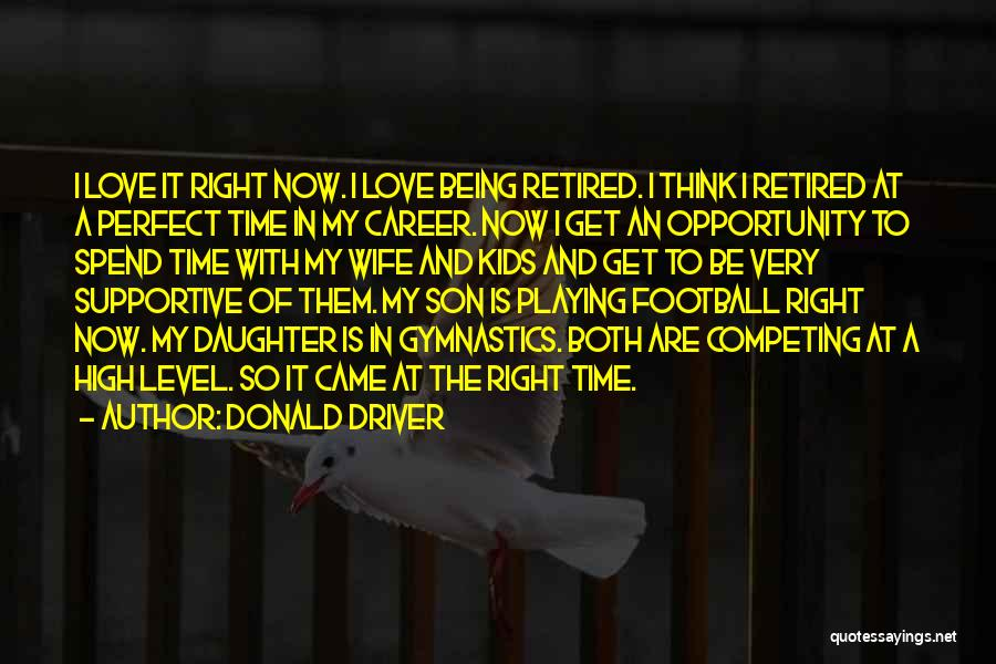 I'm Not A Perfect Wife Quotes By Donald Driver