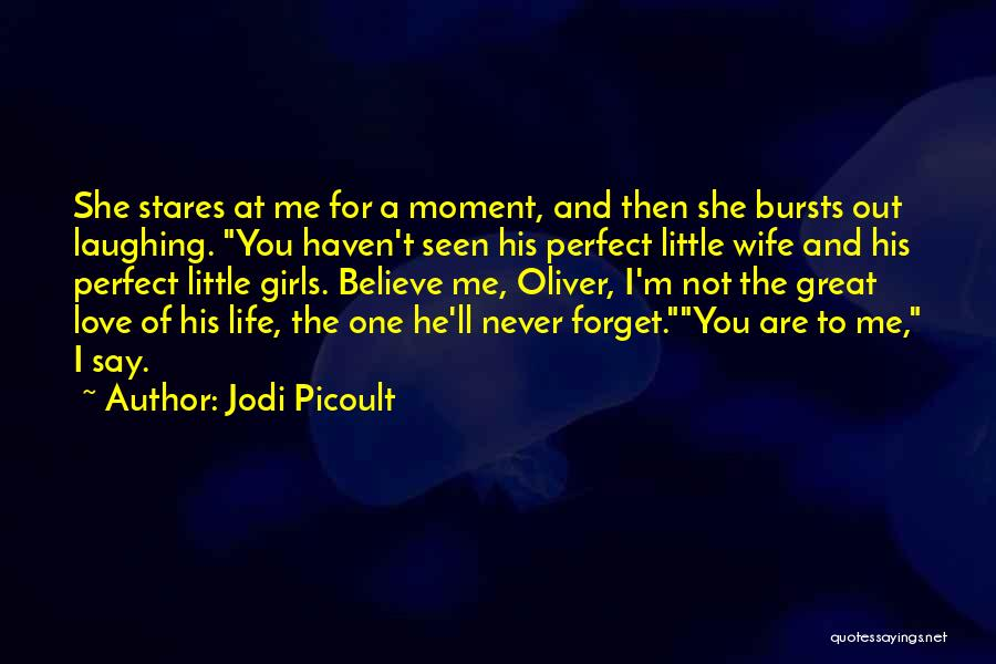 I'm Not A Perfect Wife Quotes By Jodi Picoult