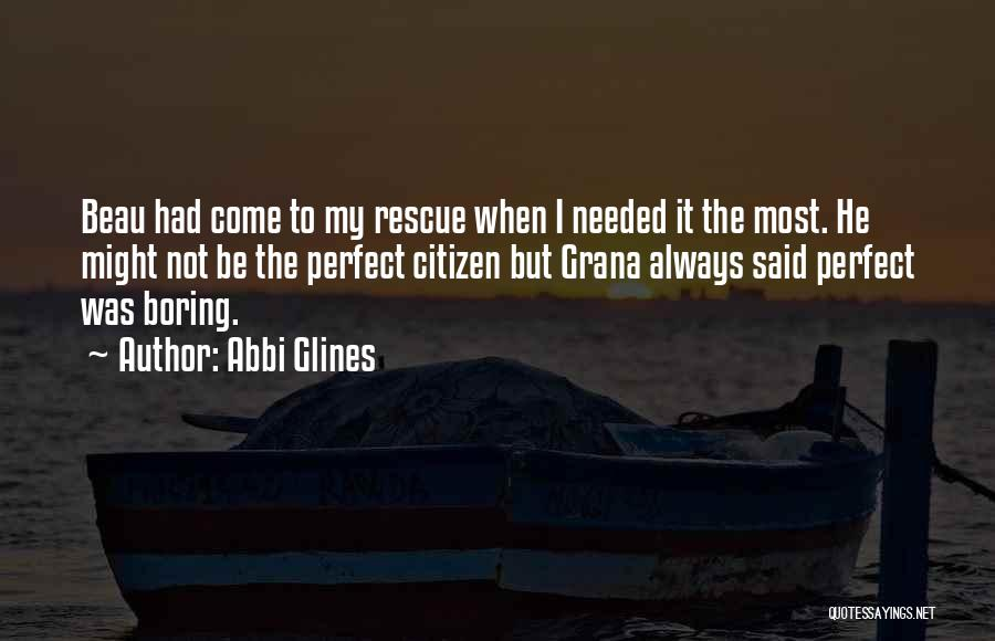 I'm Not Always Perfect Quotes By Abbi Glines