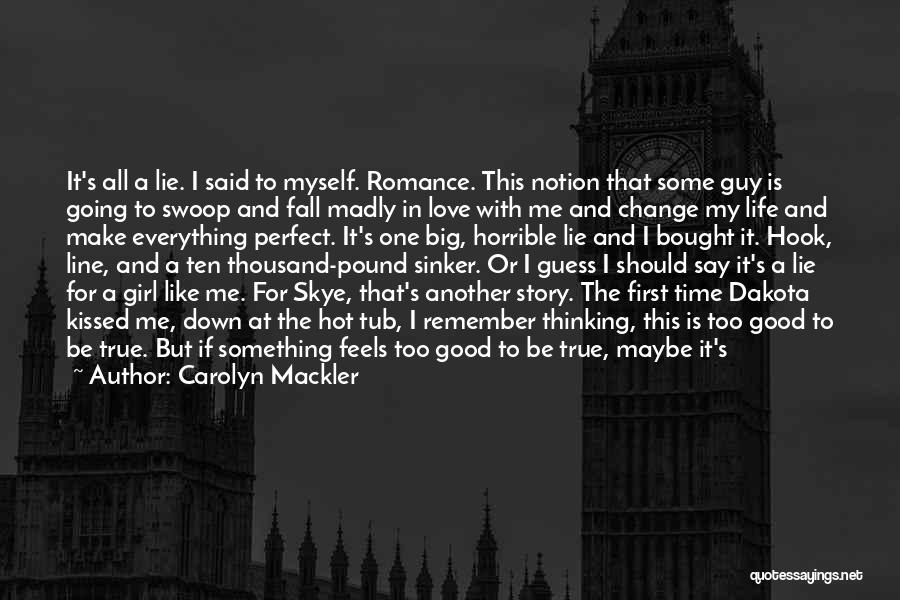 I'm Not Always Perfect Quotes By Carolyn Mackler