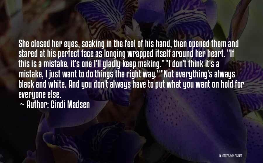 I'm Not Always Perfect Quotes By Cindi Madsen