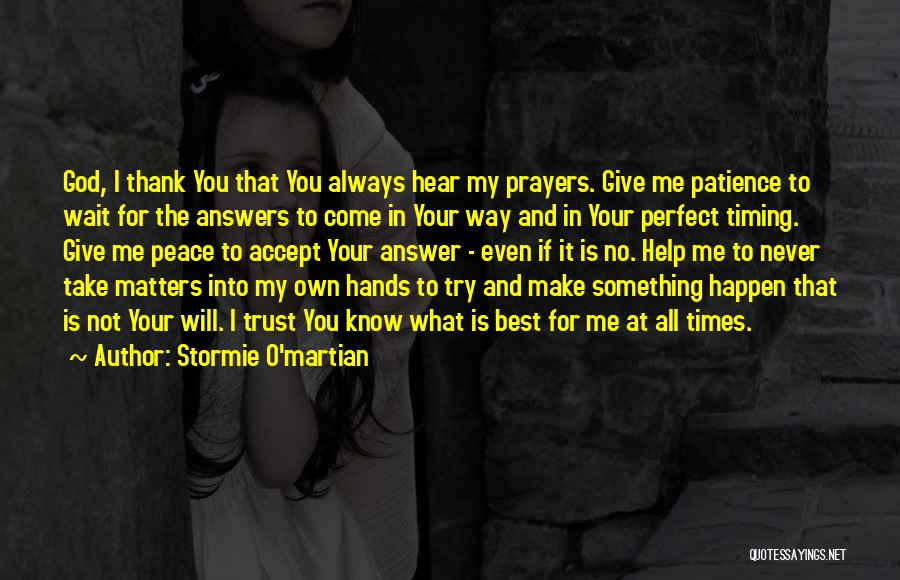 I'm Not Always Perfect Quotes By Stormie O'martian