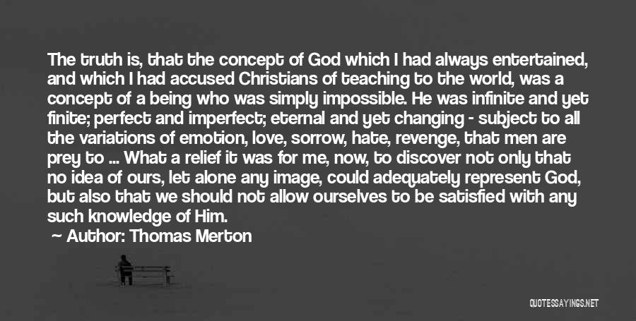 I'm Not Always Perfect Quotes By Thomas Merton