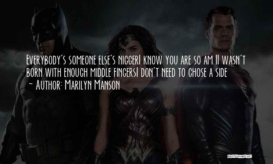 I'm Not Born To Please Everybody Quotes By Marilyn Manson