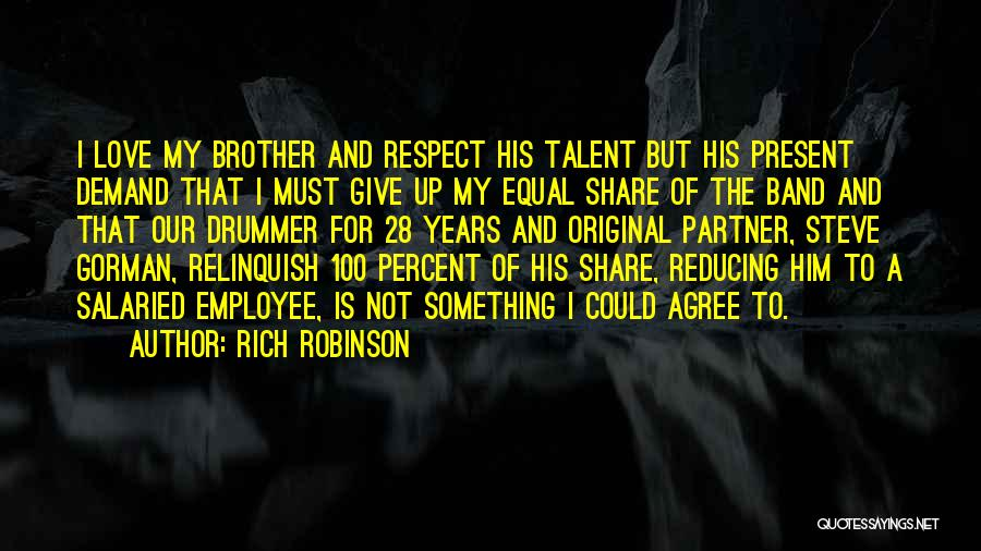 I'm Not Giving Up Love Quotes By Rich Robinson