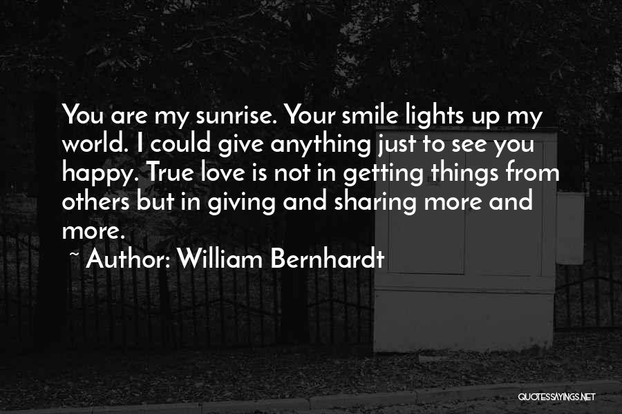 I'm Not Giving Up Love Quotes By William Bernhardt