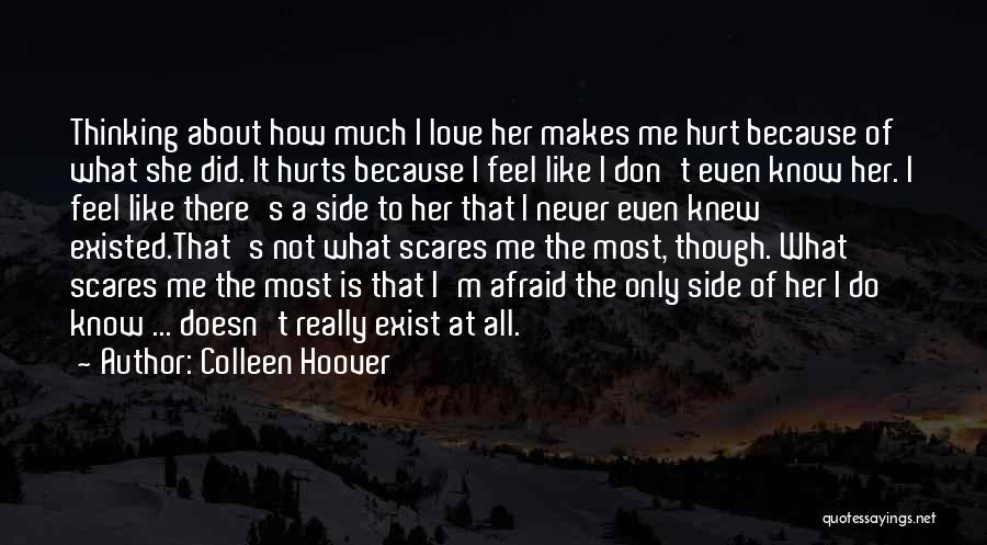 I'm Not Hurt Quotes By Colleen Hoover