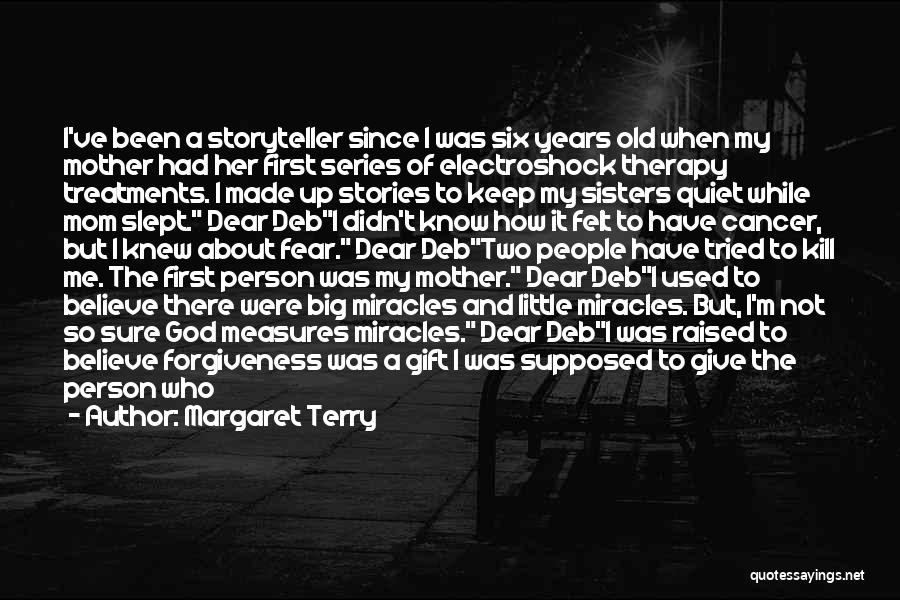 I'm Not Hurt Quotes By Margaret Terry