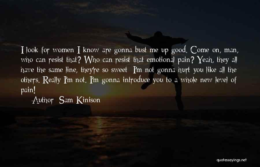 I'm Not Hurt Quotes By Sam Kinison