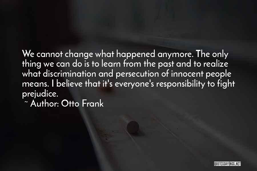 I'm Not Innocent Anymore Quotes By Otto Frank