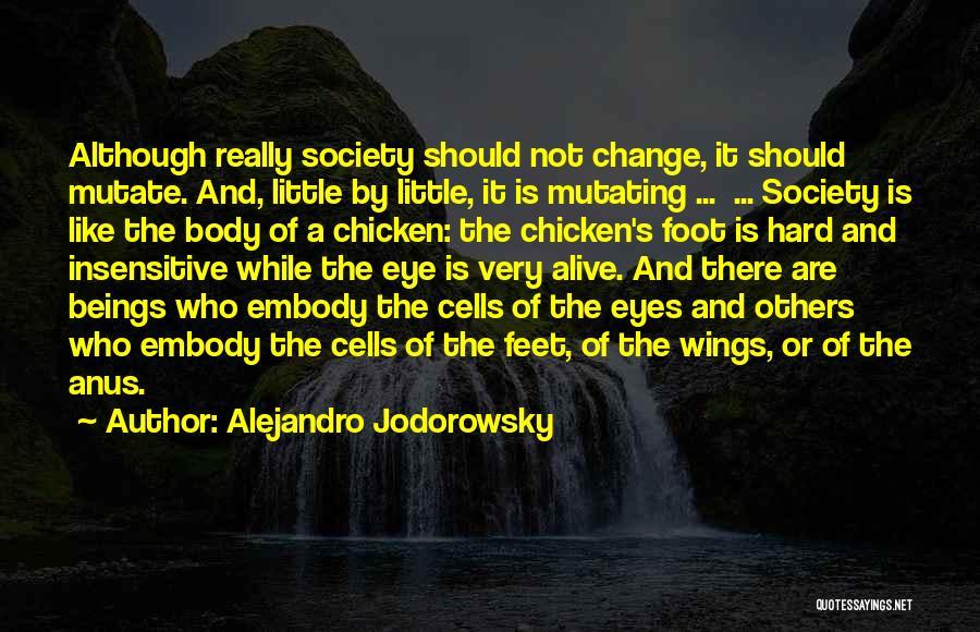 I'm Not Insensitive Quotes By Alejandro Jodorowsky