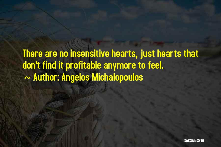 I'm Not Insensitive Quotes By Angelos Michalopoulos