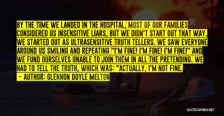 I'm Not Insensitive Quotes By Glennon Doyle Melton