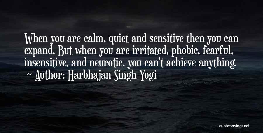 I'm Not Insensitive Quotes By Harbhajan Singh Yogi
