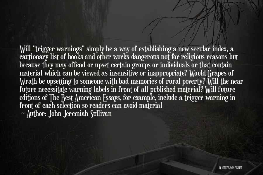 I'm Not Insensitive Quotes By John Jeremiah Sullivan