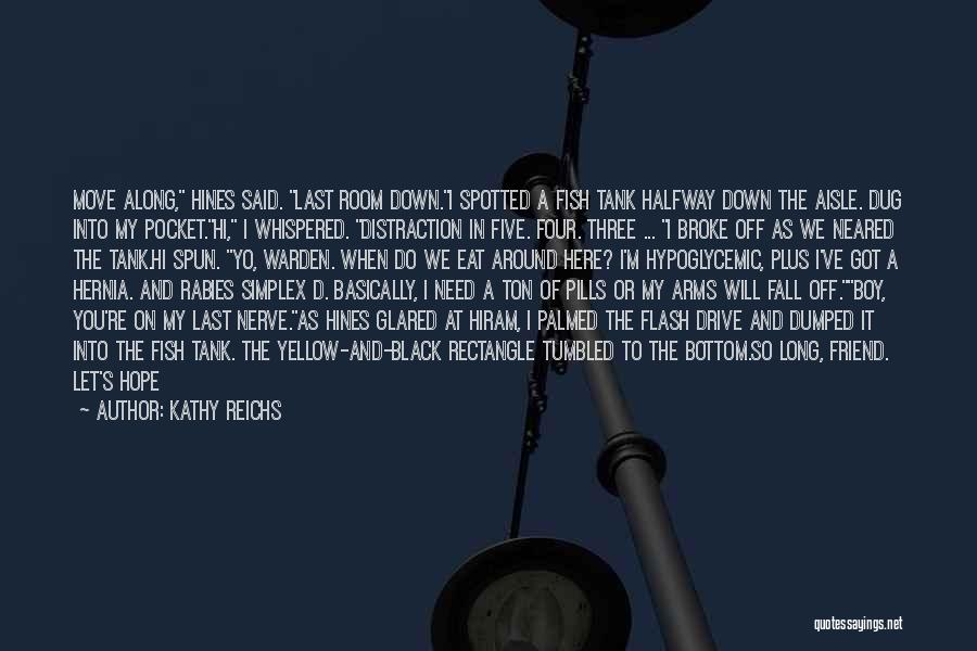 I'm Not Insensitive Quotes By Kathy Reichs