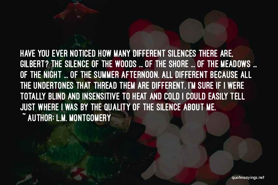 I'm Not Insensitive Quotes By L.M. Montgomery