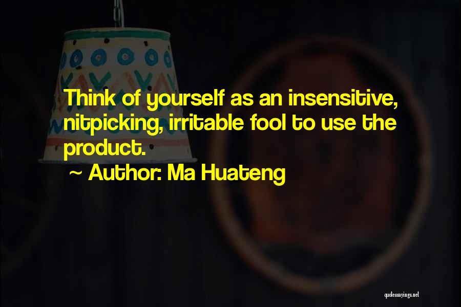 I'm Not Insensitive Quotes By Ma Huateng